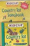 Country Tot Song Book (Kidzup Ser)