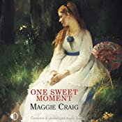 One Sweet Moment | [Maggie Craig]