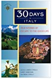 30 Days in Italy: True Stories of Escape to the Good Life (1932361421) by O'Reilly, James