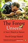 The Forest Unseen: A Year's Watch in...