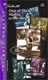 One of These Nights (Redstone Incorporated) (Silhouette Intimate Moments, No. 1201) (0373272715) by Davis, Justine