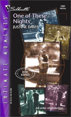 One of These Nights (Redstone Incorporated) (Silhouette Intimate Moments, No. 1201), JUSTINE DAVIS