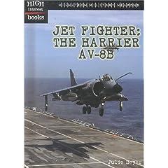 【クリックで詳細表示】Jet Fighter: The Harrier Av-8B (High Interest Books: High-Tech Military Weapons) [図書館]