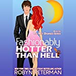 Fashionably Hotter Than Hell   Robyn Peterman