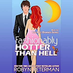 Fashionably Hotter Than Hell Audiobook