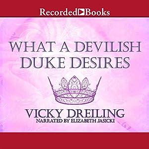 What a Devilish Duke Desires Audiobook