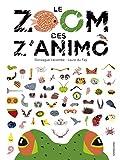"""Afficher """"Le zoom des Z'animo"""""""