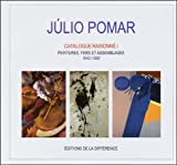 echange, troc Júlio Pomar - Catalogue raisonné, tome 1 : Peintures, fers et assemblages, 1942-1968