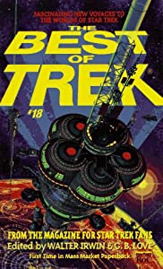 The Best of Trek #18 (Star Trek) by Walter Irwin and G. B. Love