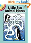 Little Zoo Animal Mazes (Dover Little...