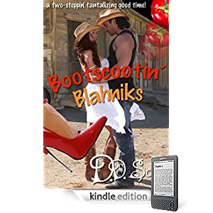 Bootscootin' Blahniks (The Bootscootin' Books)