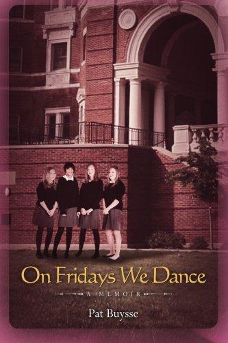 On Fridays We Dance: A Memoir PDF