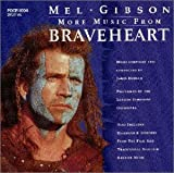 Original Soundtrack More Music from Brave Heart