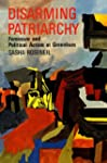 Disarming Patriarchy: Feminism and Po...