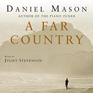 A Far Country | [Daniel Mason]