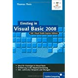 "Einstieg in Visual Basic 2008 (Galileo Computing)von ""Thomas Theis"""