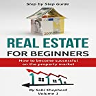 Real Estate Investing: How to Become Successful on the Property Market Hörbuch von Sabi Shepherd Gesprochen von: Mike Norgaard