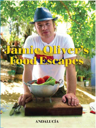 Jamie Oliver's Food Escapes- Andalucia