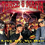 "Live By Yo Repvon ""Three 6 Mafia"""