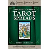 Designing Your Own Tarot Spreadsby Teresa Michelsen