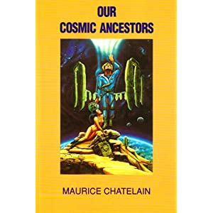 Our Cosmic Ancestors - Maurice Chatelain