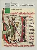 echange, troc de Hollande Gilbert, Pierre-Yves Émery, Québec) Abbaye Notre-Dame-du-Lac (Oka - Sermons sur le Cantique des cantiques