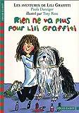 "Afficher ""Les Aventures de Lili Graffiti n° 7 Rien ne va plus pour Lili Graffiti"""