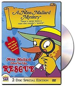 Miss Mallard Rides To The Rescue