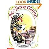 The Bossy Gallito/El Gallo de Bodas: A Traditional Cuban Folktale (Dual Language Edition)
