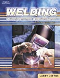 Welding: Principles and Applications, Fifth Edition - 1401810462