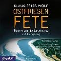 Ostfriesenfete: Rupert und die Loserparty auf Langeoog Hörbuch von Klaus-Peter Wolf Gesprochen von: Klaus-Peter Wolf
