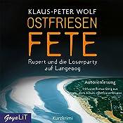 Ostfriesenfete: Rupert und die Loserparty auf Langeoog | Klaus-Peter Wolf