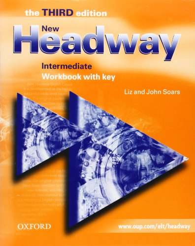 New headway. Intermediate. Workbook. With key. Per le Scuole superiori: Workbook (with Key) Intermediate level (Headway ELT)