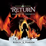 Legacy of Secrets: Kingdom Keepers: The Return, Book Two | Ridley Pearson