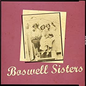 Best of the Boswell Sisters