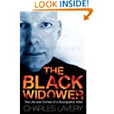 The Black Widower: The Life and Crimes of a Sociopathic Killer