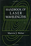 img - for Handbook of Laser Wavelengths (Laser & Optical Science & Technology) book / textbook / text book