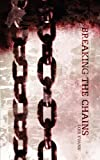 img - for Breaking the Chains book / textbook / text book