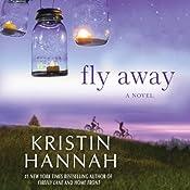 Fly Away | [Kristin Hannah]