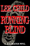 Running Blind (0399146237) by Child, Lee
