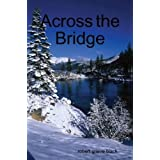 Across the Bridgeby Robert Grieve Black