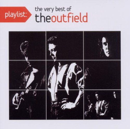 The Outfield - Playlist: The Very Best of The Outfield - Zortam Music