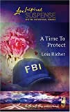 img - for A Time to Protect (Faith at the Crossroads, Book 1) (Steeple Hill Love Inspired Suspense #13) book / textbook / text book