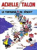 """Afficher """"Achille Talon n° 32 La Traversée du disert"""""""