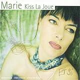Songtexte von Marie Kiss La Joue - Et si
