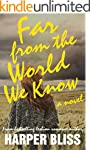 Far from the World We Know: A Lesbian...
