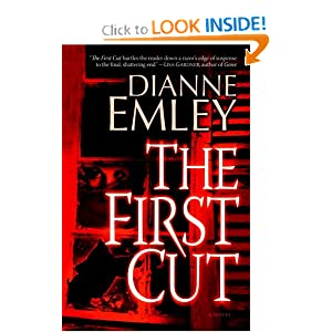 The First Cut - Dianne Emley