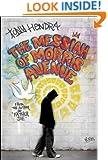 The Messiah of Morris Avenue: A Novel