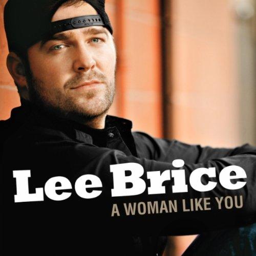 Amazon.com: A Woman Like You: Lee Brice