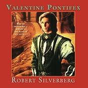 Valentine Pontifex | [Robert Silverberg]